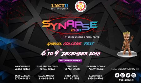 Synapse2k18 – An Annual College Mega Fest jointly organized by LNCT University & L.N Medical College, Bhopal